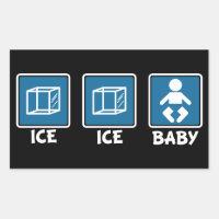 Ice Ice Baby Rectangular Sticker