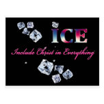 ICE...INCLUDE CHRIST IN EVERYTHING POST CARDS