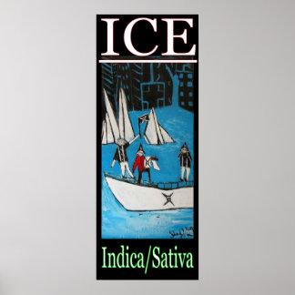 ICE INDICA SATIVA POSTER