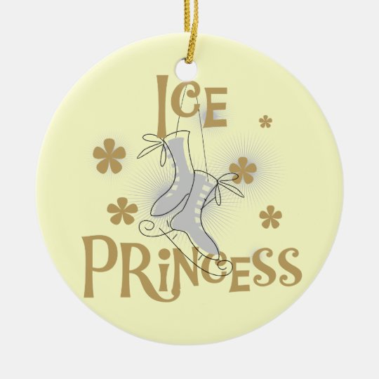 Ice Princess T-shirts and Gifts Ceramic Ornament