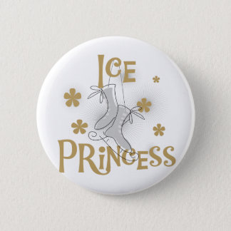 Ice Princess Tshirts and Gifts Pinback Button
