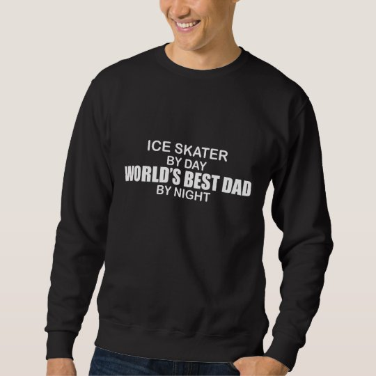 Ice Skater World's Best Dad by Night Sweatshirt