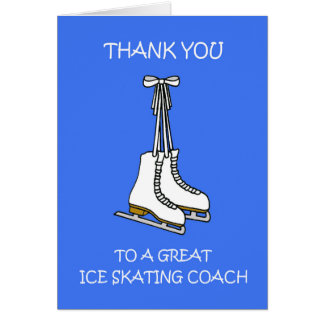 Ice skating coach thank you. card