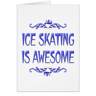 Ice Skating is Awesome Card