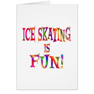 Ice Skating is Fun Greeting Card