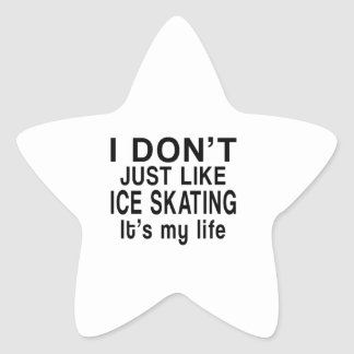 ICE SKATING  IS MY LIFE STAR STICKER