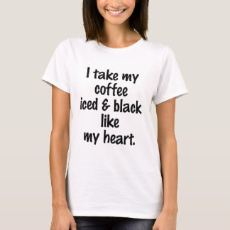 ICED AND BLACK T-Shirt