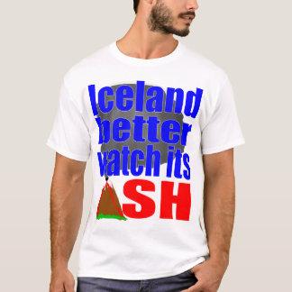 Iceland better watch its ASH T-Shirt