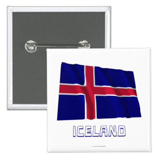 Iceland Waving Flag with Name 2 Inch Square Button