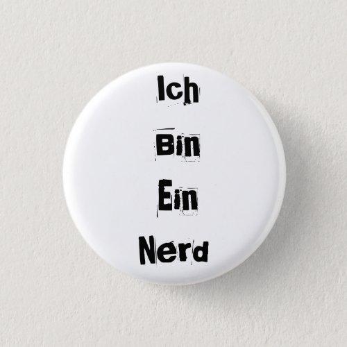 Ich Bin Ein Nerd Pinback Button