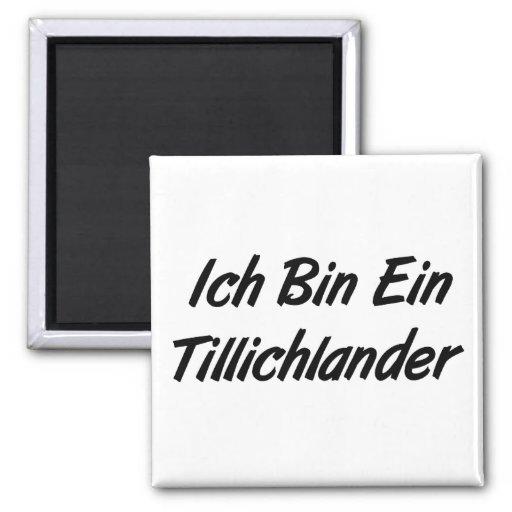 Ich Bin Ein Tillichlander 2 Inch Square Magnet