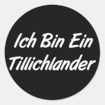 Ich Bin Ein Tillichlander Round Sticker