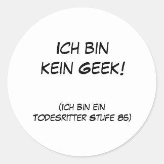 Ich bin kein Geek! Classic Round Sticker