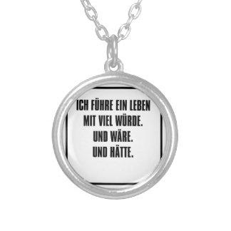 ich führe ein leben mit viel würde. round pendant necklace