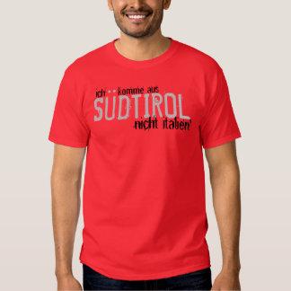 ich komme aus, SÜDTIROL, nicht italien! T-Shirt