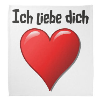 Ich liebe dich - I love you in German Bandana