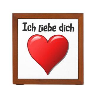 Ich liebe dich - I love you in German Desk Organizer