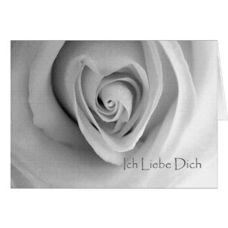 Ich Liebe Dich, I Love You in German, Heart Rose Card