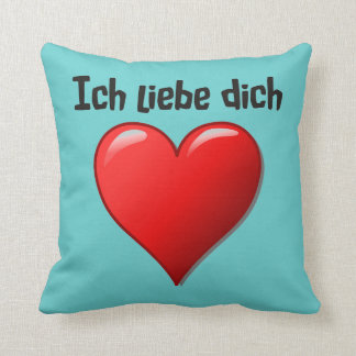 Ich liebe dich - I love you in German Throw Pillow