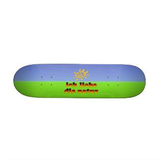 Ich Liebe die Natur I Love Nature in German Custom Skate Board