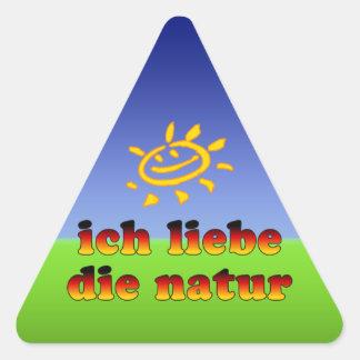 Ich Liebe die Natur I Love Nature in German Triangle Sticker