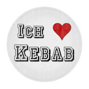 Ich Liebe Kebab I love kebab Deutsche German Cutting Board