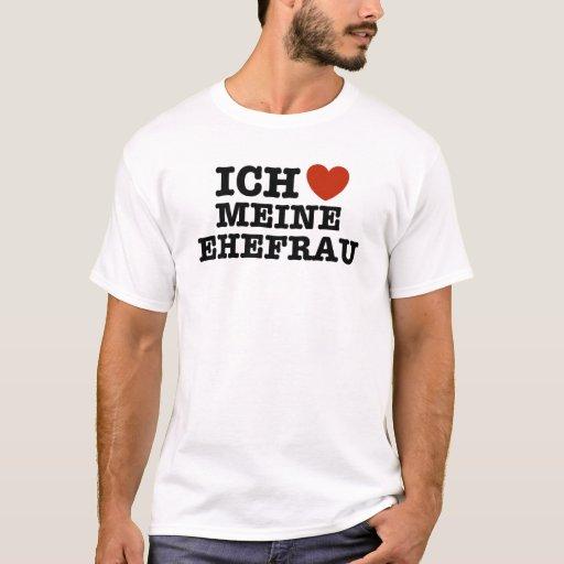 Ich Liebe Meine ehefrau T-Shirt