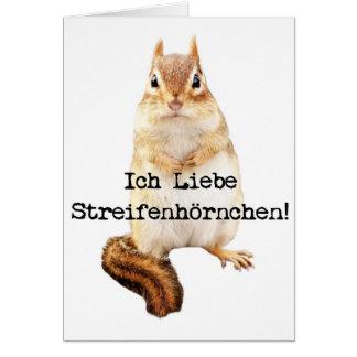Ich Liebe Streifenhörnchen! Card