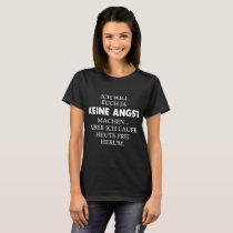 ich will euch ja keine angst son t-shirts