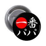 Ichi-ban Papa Pinback Button