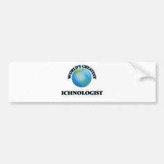 Ichnologist más grande del mundo etiqueta de parachoque