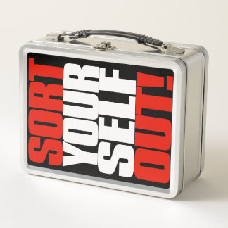 Iconic Jordan Peterson quote: Sort yourself out Metal Lunch Box