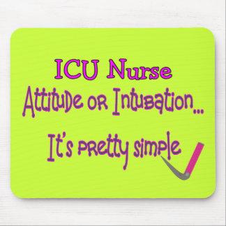 "ICU Nurse ""Attitude or Intubation""--Hilarious Mouse Pad"