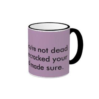 ICU nurse humor Ringer Coffee Mug