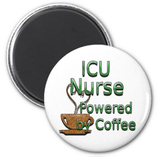 ICU Nurse Powered by Coffee Refrigerator Magnet