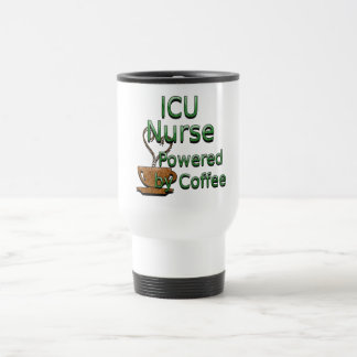 ICU Nurse Powered by Coffee Travel Mug