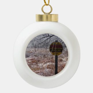 Icy Petroleum Pipeline Warning Ceramic Ball Christmas Ornament