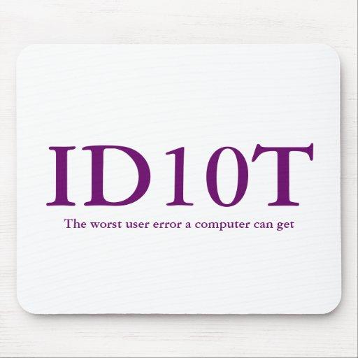 ID10T Mousepad