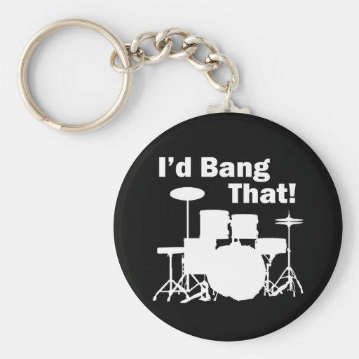 I'd Bang That! Key Chain