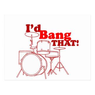 I'd Bang That! Postcard