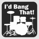 I'd Bang That! Square Stickers