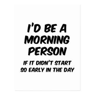 I'd Be A Morning Person Postcard