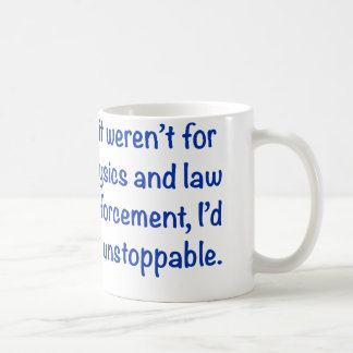 I'd be unstoppable classic white coffee mug