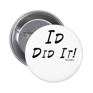 Id Did It 2 Inch Round Button