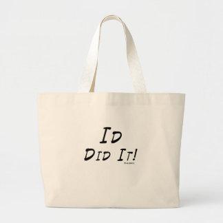 Id Did It Jumbo Tote Bag