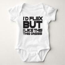"""I'D FLEX BUT...""- baby fitness Baby Bodysuit"