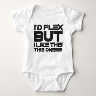 """""""I'D FLEX BUT...""""- baby fitness Tee Shirt"""