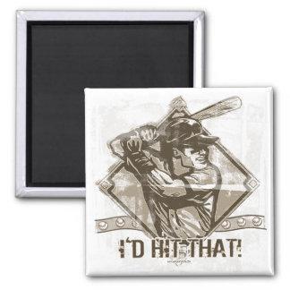 I'd Hit That Baseball by Mudge Studios Magnet