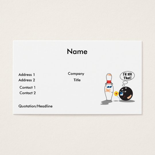 id hit that bowling ball thinks to pin bowling hum business card
