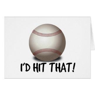 I'd Hit That! Card